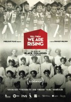 Tell Them We Are Rising: The Story of Black Colleges and Universitie