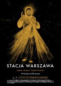 Stacja Warszawa (2013) plakat