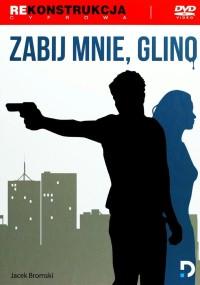 Zabij mnie, glino (1987) plakat