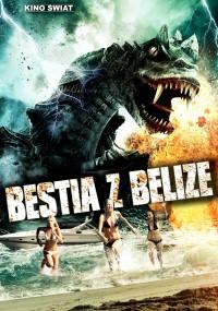Bestia z Belize (2013) plakat