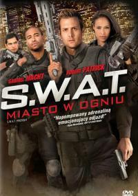 S.W.A.T.: Miasto w ogniu (2011) plakat