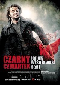 Czarny Czwartek. Janek Wiśniewski padł (2011) plakat