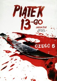 Piątek trzynastego VI: Jason żyje