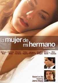 La mujer de mi hermano (2005) plakat