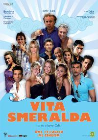 Vita Smeralda (2006) plakat