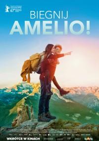 Biegnij Amelio! (2017) plakat