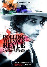 Rolling Thunder Revue: Opowieść o Bobie Dylanie od Martina Scorsese (2019) plakat