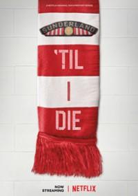 Sunderland aż po grób (2018) plakat