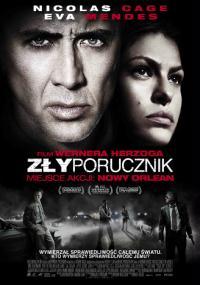 Zły porucznik (2009) plakat