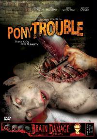 Pony Trouble (2005) plakat