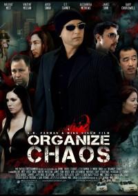 Organize Chaos (2014) plakat