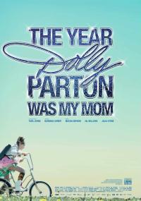 Rok, w którym Dolly Parton była moją mamą