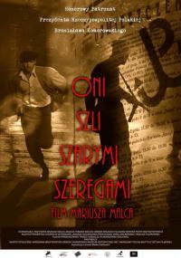 Oni szli Szarymi Szeregami (2010) plakat