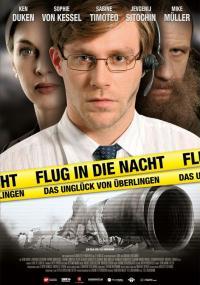Flug in die Nacht - Das Unglück von Überlingen (2009) plakat