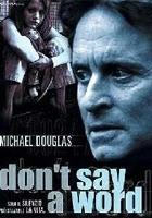Nikomu ani słowa(2001)