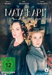 Mata Hari - Tanz mit dem Tod (2017) plakat