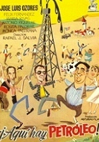 ¡Aquí hay petróleo! (1956) plakat