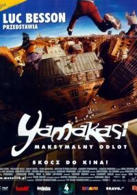 Yamakasi - Les Samurai des Temps Modernes