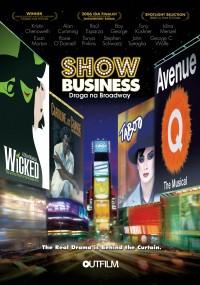Show biznes: droga na Broadway (2007) plakat