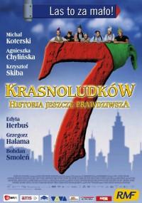 7 krasnoludków: Las to za mało - historia jeszcze prawdziwsza (2006) plakat