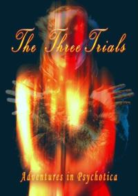 The Three Trials