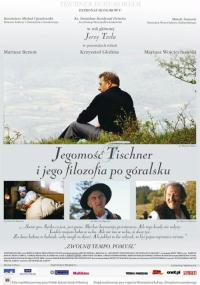 Jegomość Tischner i jego filozofia po góralsku (2006) plakat