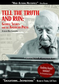 Tell the Truth and Run: George Seldes and the American Press (1996) plakat