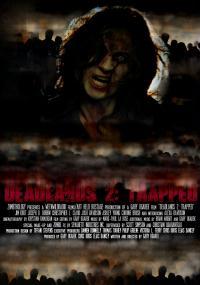 Deadlands 2: Trapped (2008) plakat