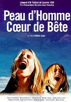 Peau d'homme coeur de bête (1999) plakat