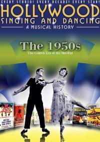 Hollywood Singing & Dancing: A Musical History - 1950s (2009) plakat