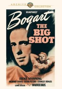 The Big Shot (1942) plakat