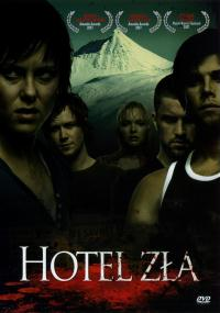 Hotel zła (2006) plakat
