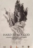 Trudno być Bogiem