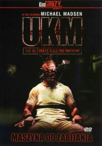 UKM - Maszyna do zabijania (2006) plakat