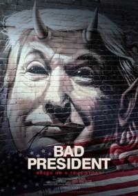 Bad President (2021) plakat