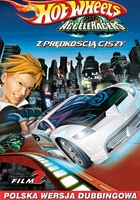 Hot Wheels AcceleRacers: The Speed of Silence (Movie 2)