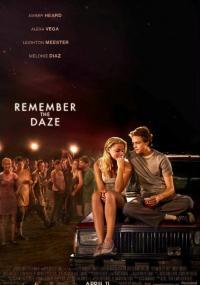 Remember the Daze (2007) plakat
