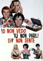 Io non vedo, tu non parli, lui non sente (1971) plakat