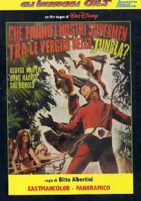 Che fanno i nostri supermen tra le vergini della giungla?