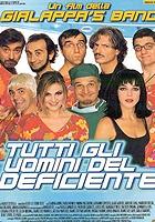 Tutti gli uomini del deficiente (1999) plakat