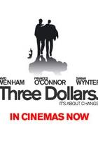 Three Dollars (2005) plakat