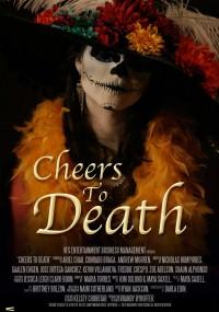 Cheers to Death (2013) plakat