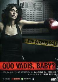 Quo Vadis, Baby? (2008) plakat