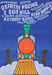 Ostatni pociąg z Gun Hill (1959) plakat