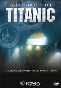 Ostatnie zagadki Titanica (2005) plakat