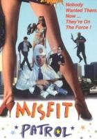 Misfit Patrol