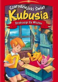 Czarodziejski świat Kubusia: Drobiazgi są ważne (2004) plakat
