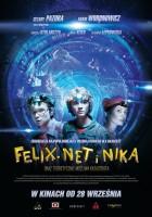 plakat - Felix, Net i Nika oraz teoretycznie możliwa katastrofa (2012)