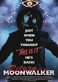 The Return of the Moonwalker