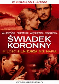 Świadek koronny (2007) plakat